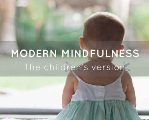Modern Mindfulness for Children